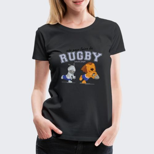 rugby_comme_papa - T-shirt Premium Femme