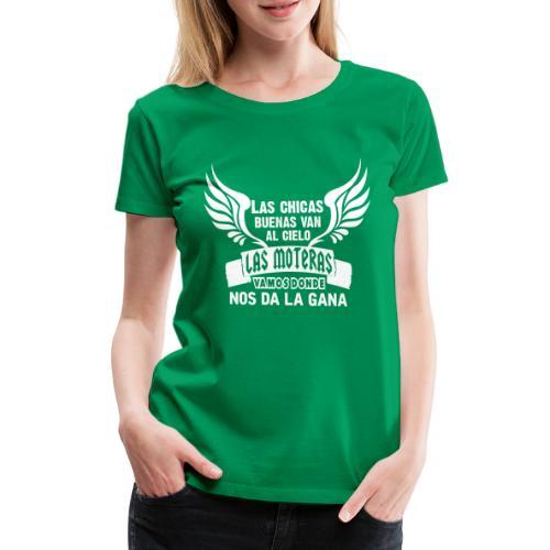 Las chicas buenas van al cielo - Camiseta premium mujer