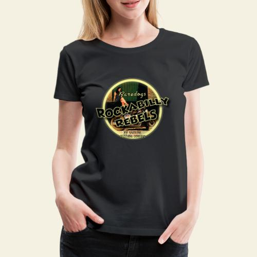 rockabilly rebels pinup - Dame premium T-shirt
