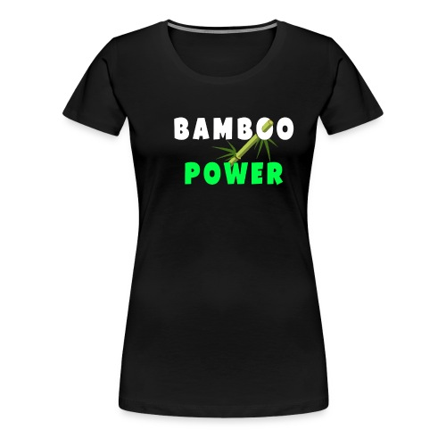 Bamboo Power T-shirt - Vrouwen Premium T-shirt