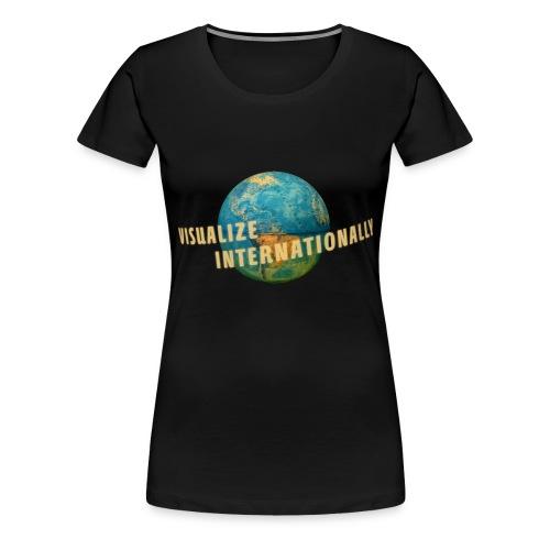Visualize Internationally Shirt - Women's Premium T-Shirt
