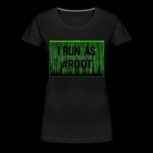 #ROOT - T-shirt Premium Femme