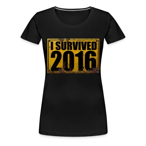 I SURVIVED 2016 - Frauen Premium T-Shirt