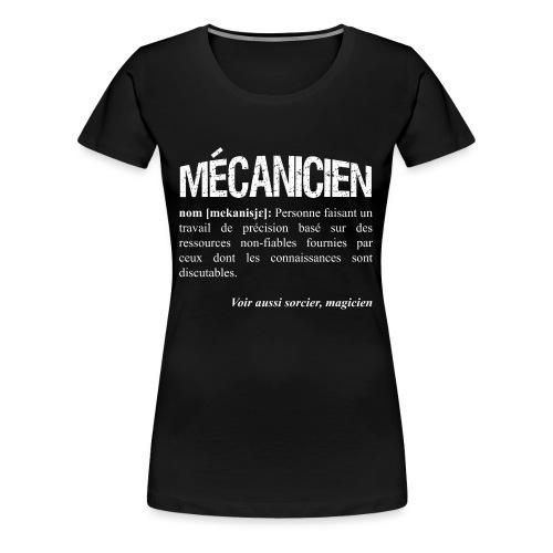 Mécanicien = magicien? - T-shirt Premium Femme