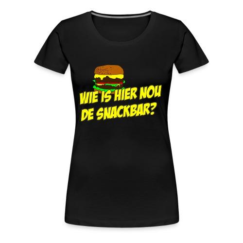 Wie is hier nou de snackbar? - Vrouwen Premium T-shirt