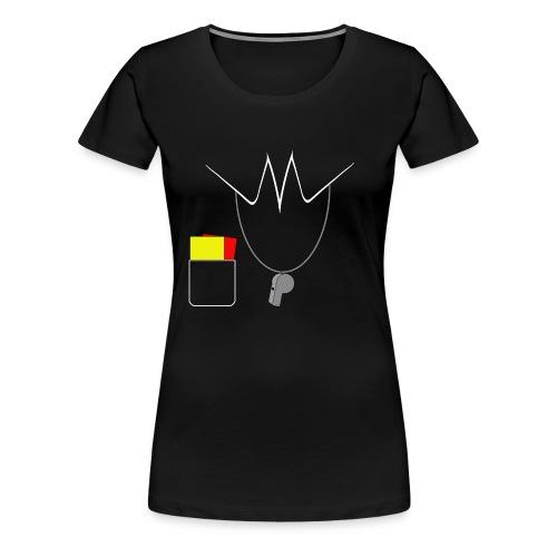 Schiedsrichter - Frauen Premium T-Shirt