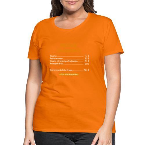 Preistafel für Auskünfte - Frauen Premium T-Shirt