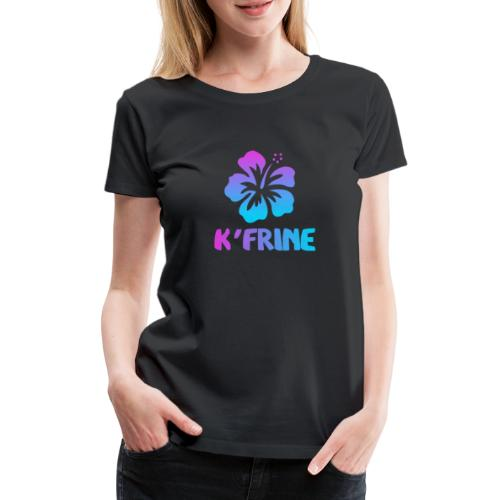 KFRINE - T-shirt Premium Femme