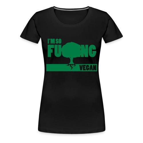 F-ing Vegan - Premium-T-shirt dam