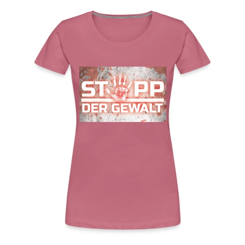 STOPP DER GEWALT - Women's Premium T-Shirt
