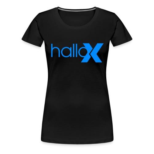 Hallo X - Frauen Premium T-Shirt