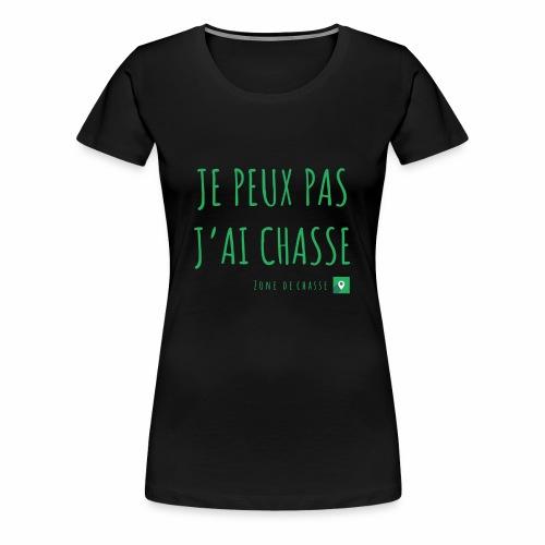 Chasseur et fier. - T-shirt Premium Femme