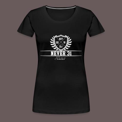 Never 31 Kranz - Frauen Premium T-Shirt