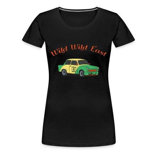 Wild Wild East - Frauen Premium T-Shirt