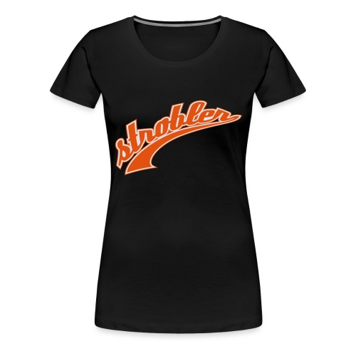 Strobler 2-Farben - Frauen Premium T-Shirt