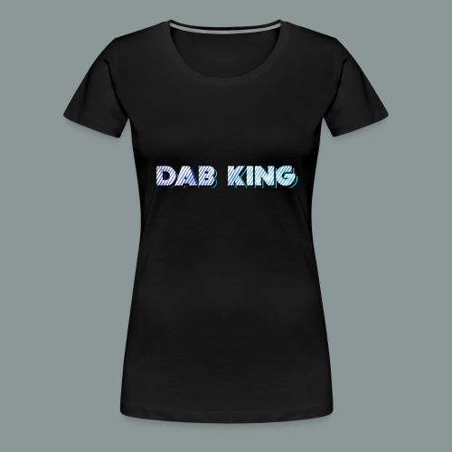 Dab King 2 - Frauen Premium T-Shirt
