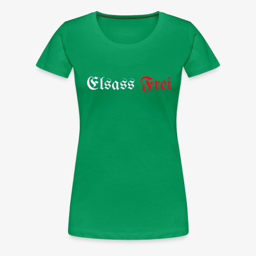 Elsass Frei - T-shirt Premium Femme