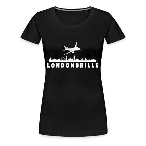 Londonbrille by www.londonbrille.de - Frauen Premium T-Shirt