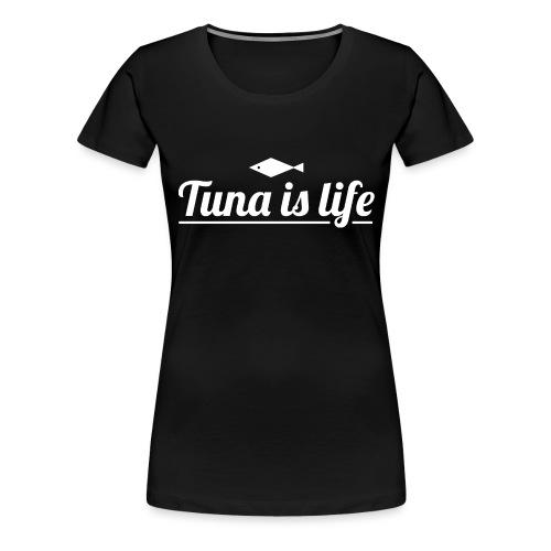 Tuna is Life Hoodie - Black - Dame premium T-shirt