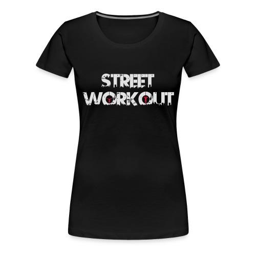 Street Workout - Frauen Premium T-Shirt