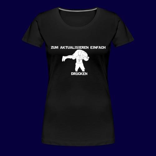 F5 Drücken Weiß - Frauen Premium T-Shirt