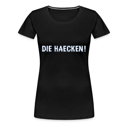 Lupo - DIE HÄCKEN! - Women's Premium T-Shirt