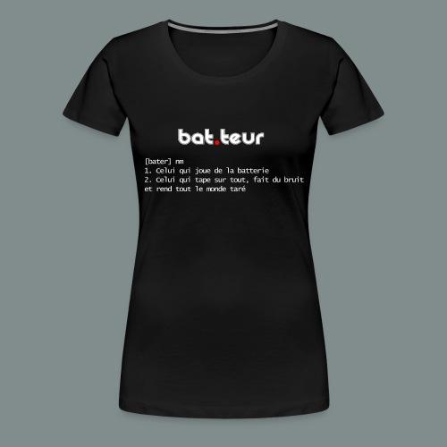 Définition du batteur white - T-shirt Premium Femme
