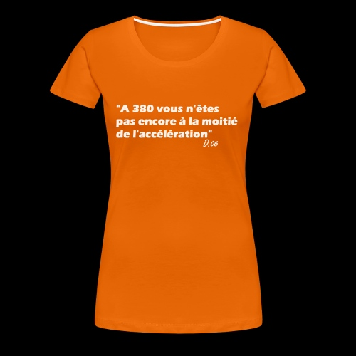 380 (blanc) - T-shirt Premium Femme