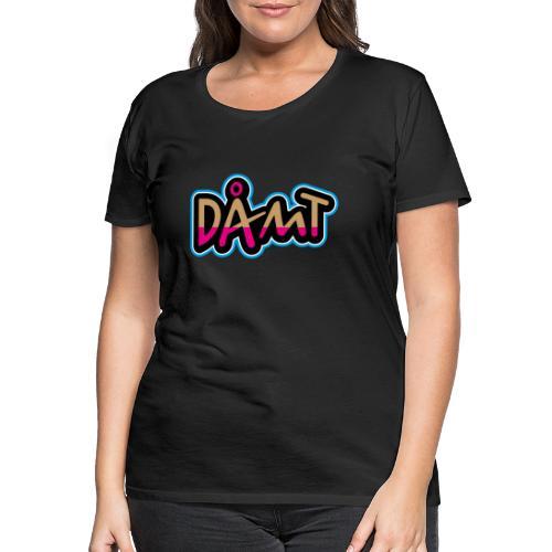 DÅMT - Dame premium T-shirt