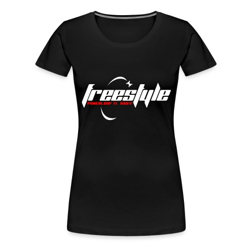 Freestyle - Powerlooping, baby! - Women's Premium T-Shirt