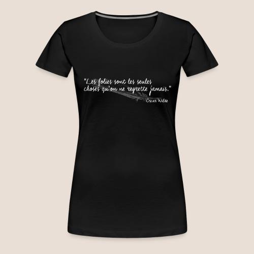 Oscar Wilde (blanc) - T-shirt Premium Femme