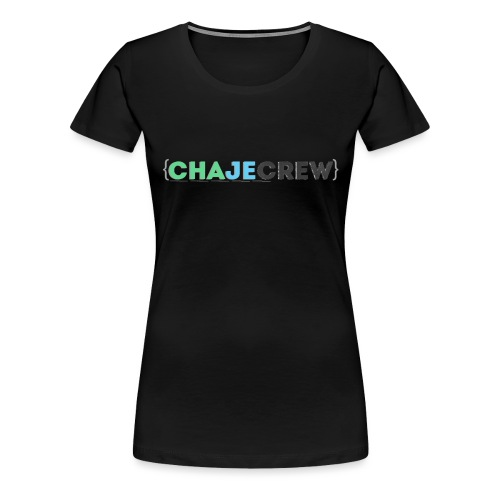 Chajecrew Merchendise - Women's Premium T-Shirt