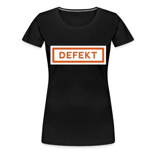 Defekt - Frauen Premium T-Shirt
