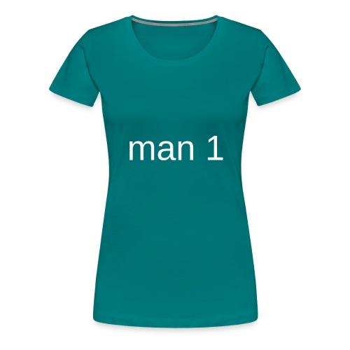 Man 1 - Vrouwen Premium T-shirt