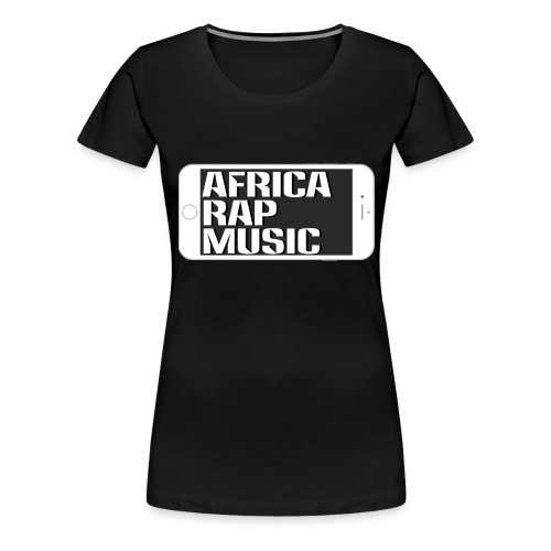 Africa Rap Music - T-shirt Premium Femme