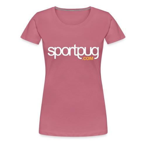 SportPug.com - Naisten premium t-paita