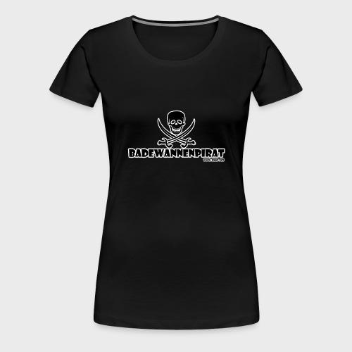 Badewannenpirat - Frauen Premium T-Shirt