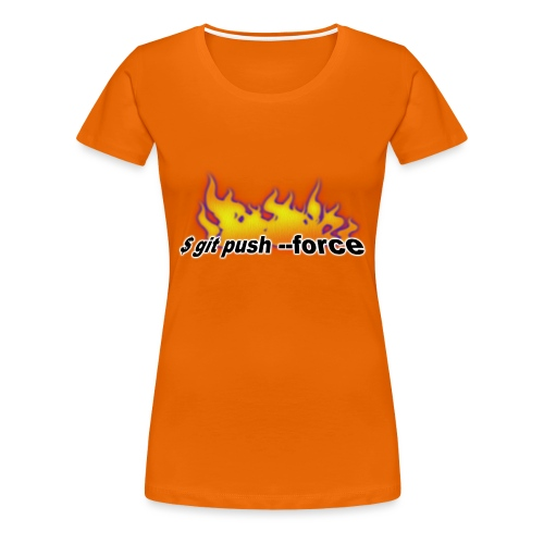 git push force - Women's Premium T-Shirt