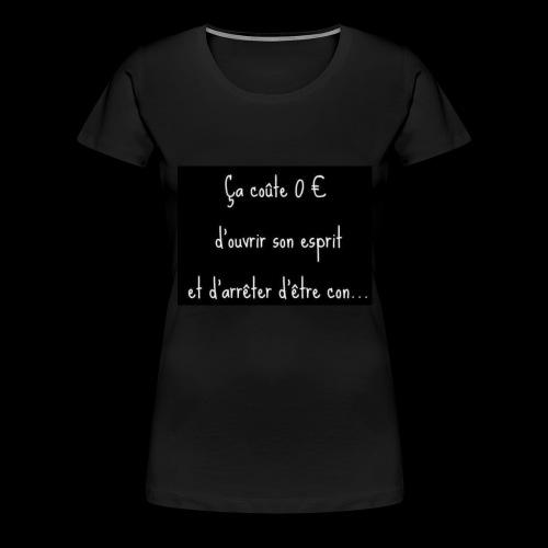 ouverture d'esprits - T-shirt Premium Femme