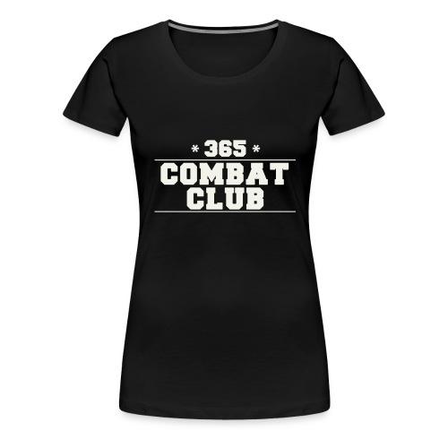 365 Combat Club - Women's Premium T-Shirt
