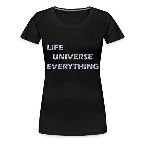 LIFE = 42 - Women's Premium T-Shirt