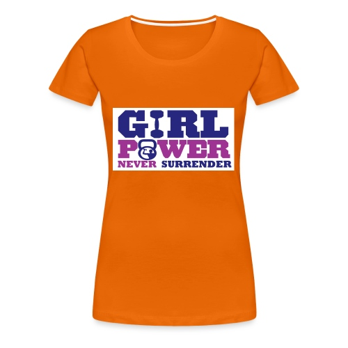 GIRL POWER NEVER surrender 01 - Camiseta premium mujer