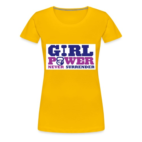 GIRL POWER NEVER surrender 01 - Camiseta premium mujer