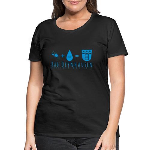 Salz Plus Wasser = B.O. - Frauen Premium T-Shirt