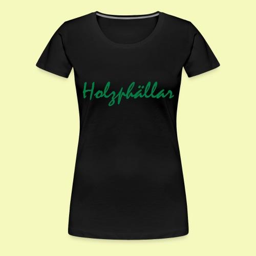 Schriftzug Grün - Frauen Premium T-Shirt