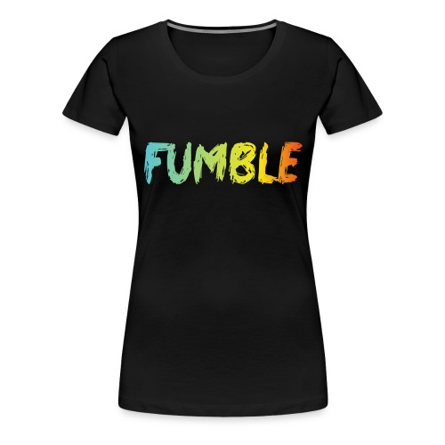 Fumble hat - Women's Premium T-Shirt