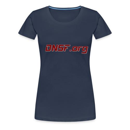 DNSF hotpäntsit - Naisten premium t-paita