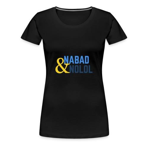Nabad iyo nolol - Premium-T-shirt dam