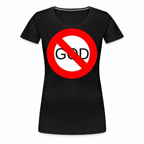 Znak zakazu - No God - Koszulka damska Premium