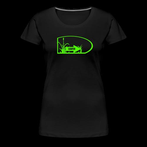 LEAFED :green: - Frauen Premium T-Shirt